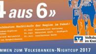 """Ab sofort startet die Anmeldung für den Volksbanken-Nightcup, die Serie der """"schönsten Nachtläufe in der Region"""". Link zur Anmeldung. Hier! […]"""